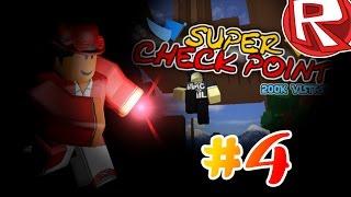 DAMN YOU LEVEL 9! | Super Checkpoint(ROBLOX) #4