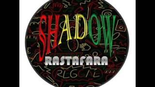 SHADOW RASTAFARA-CIMOT