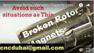 Servo motor Noisy | Vibration | Capacity Loss- cncdubai@gmail.com | instockspares.com in dubai