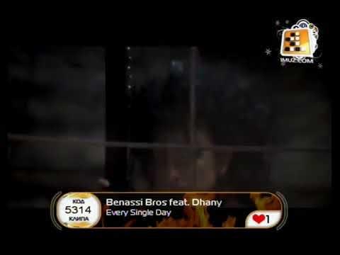 Benassi Bros Feat. Dhany Every Single Day (первый музыкальный, 01.01. 2008)