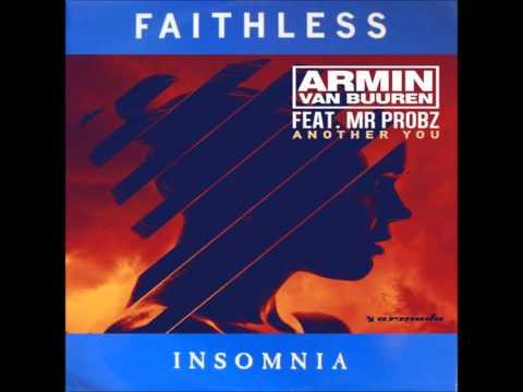 Armin van Buuren & Mark Sixma vs  Faithless - Another You Insomnia (DJ UFDH Mashup)