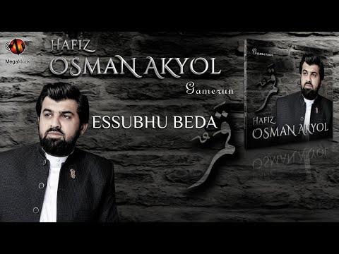 OSMAN AKYOL - ESSUBHU BEDA