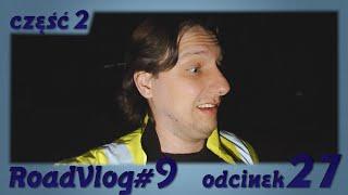 3 Twarze Busiarza- Pajac - RoadVlog#9 odcinek 27 część 2/3