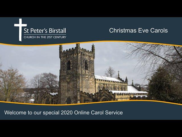 Carol Service, Christmas Eve 2020