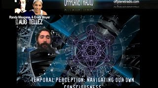 Aug Tellez- Temporal Perception : Navigating Our Own Consciousness