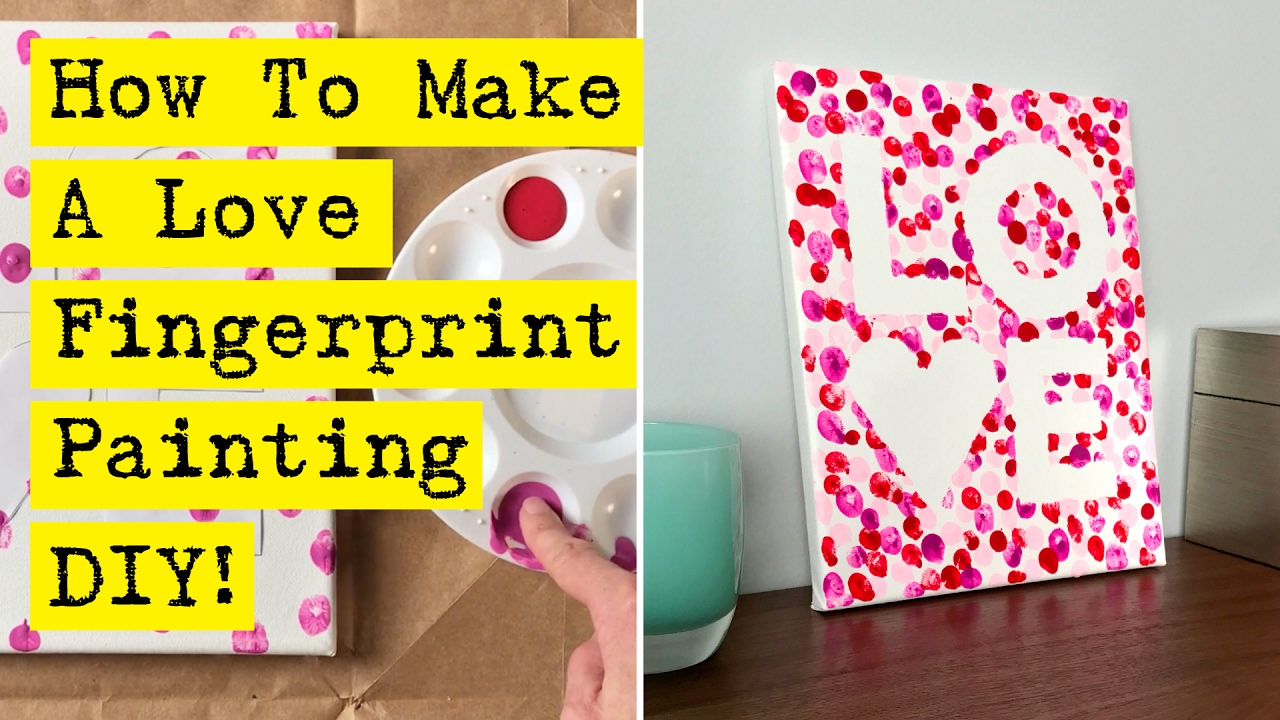 How To Make A Love Fingerprint Painting - YouTube