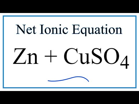 Net Ionic Equation For Zn + CuSO4  | Zinc + Copper (II) Sulfate