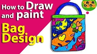 How to draw a BAG DESIGN | STEP BY STEP | Kids Drawing | Arts for Kids I Tada-dada Art Club