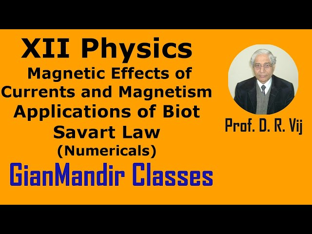 XII Physics | Magnetic Effects of Currents | Applcation of Biot Savart Law (2) by Himanshu Sir