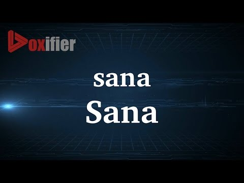 How to Pronunce Sana in French - Voxifier.com