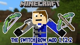 The Switch Bow Mod | Minecraft 1.12.2 Mod Review