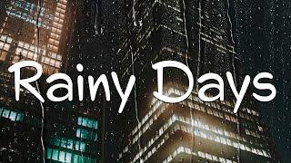 Relax Music Beats 🌧️ Rainy Days - Lofi Chill Jazzy Beats to Study, Work and Relax