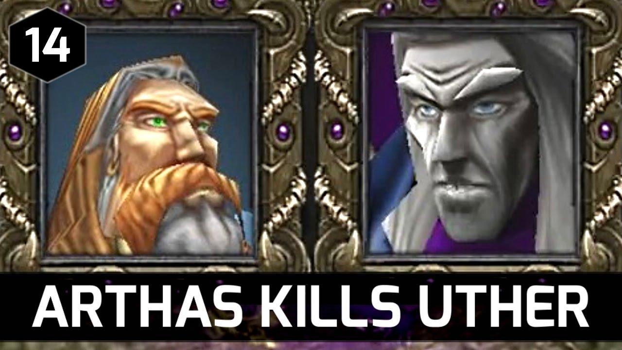 Warcraft 3 Story Arthas Kills Uther