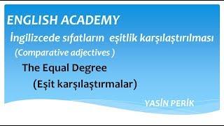 degree of equality (as+adjective+as) ingilizcede sıfatların eşitlik karşılaştırılması