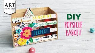 DIY Popsicle Basket | Desk Organizer | Popsicle Crafts | Best out of waste Ideas | Upcycle | Decor