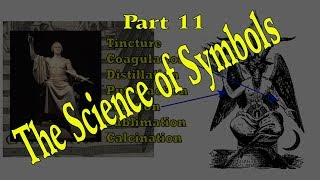 Science of the Symbols Part 11 - Hermetic Alchemy - Michelspacher to George Washington