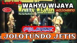 Download 7. PELAWAK _ LUDRUK WAHYU WIJAYA JOLOTUNDO JETIS MOJOKERTO