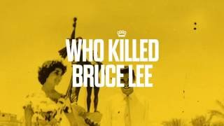 Who Killed Bruce Lee - Room for Three (Audio Only)