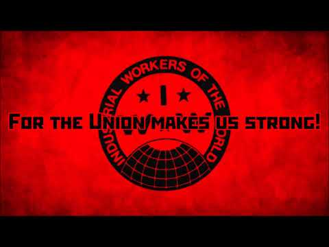 IWW Song Lyrics|Solidarity Forever
