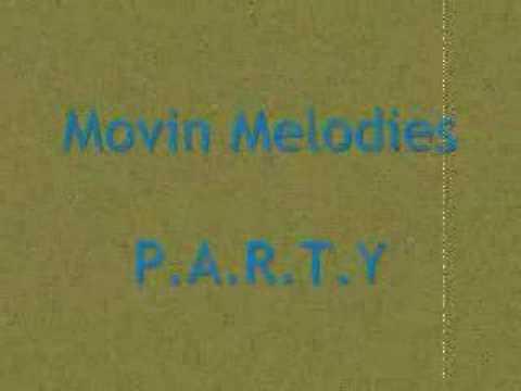 Movin Melodies P.A.R.T.Y