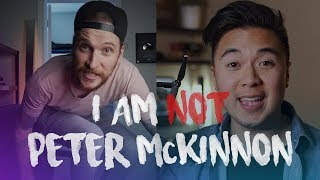 I Am NOT Peter McKinnon!!