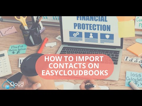 How to Import Contacts on easycloudbooks ?
