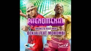 Benjai ft. Mohombi - Phenomenal (Monsta Riot Mix)