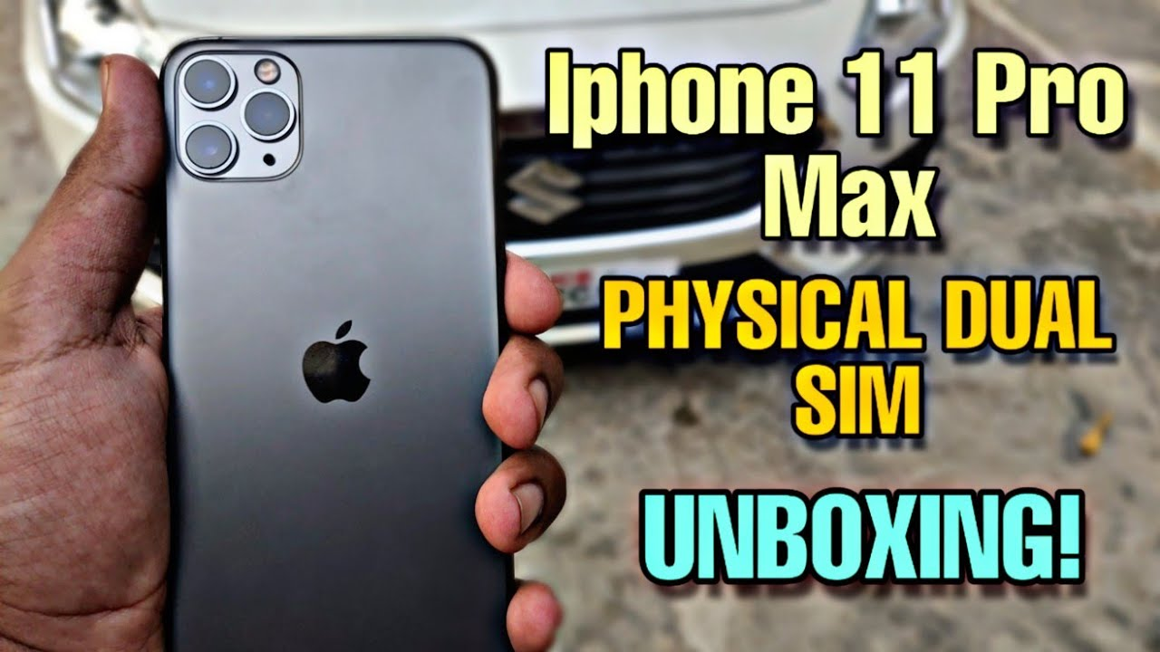 Iphone 11 Pro Max Unboxing Physical Dual Sim Iphone Iphone 11 Pro Max Review Technokrane Youtube
