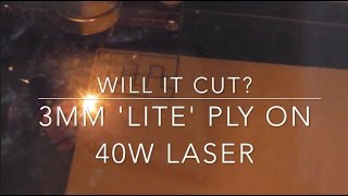 Will it cut? 3mm 'Lite' Ply on 40W laser