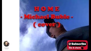 Download Michael Buble - Home  ( cover )