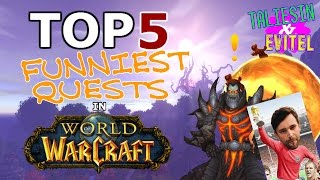 Top 5 Funniest Quests in World of Warcraft