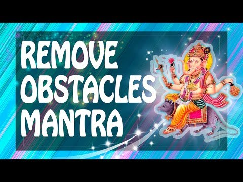 Powerful Ganesha mantra to remove obstacles from our path & for success