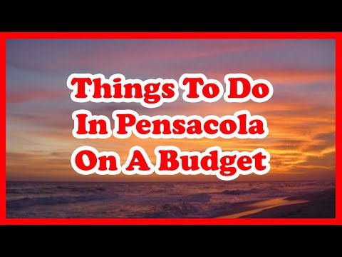 5 Things To Do In Pensacola, Florida On A Budget | US Travel Guide