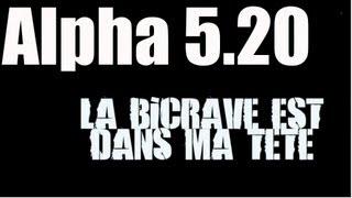 Alpha 5.20, Malik Bledoss & Shone - La bicrave est dans ma tête