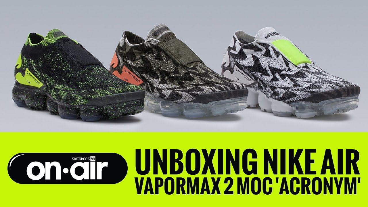metodología factor Masculinidad  SBROnAIR Vol. 69 - Unboxing Nike Air Vapormax Moc 2 'ACRONYM' #piranomeuair  - YouTube