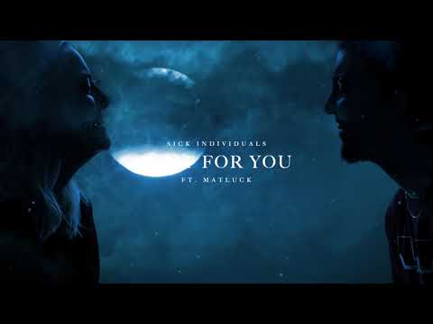 Free download Mp3 lagu SICK INDIVIDUALS - Wait For You ft. Matluck (Official Video)