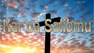 Lagu Rohani Kristen - Kar'na Salibmu