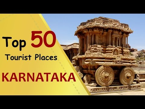 """KARNATAKA"" Top 50 Tourist Places 