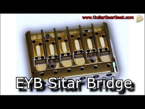eyb sitar bridge electric guitar with an indian sitar sound youtube. Black Bedroom Furniture Sets. Home Design Ideas