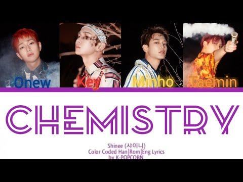 SHINee (샤이니) - Chemistry [Color Coded Han|Rom|Eng Lyrics]