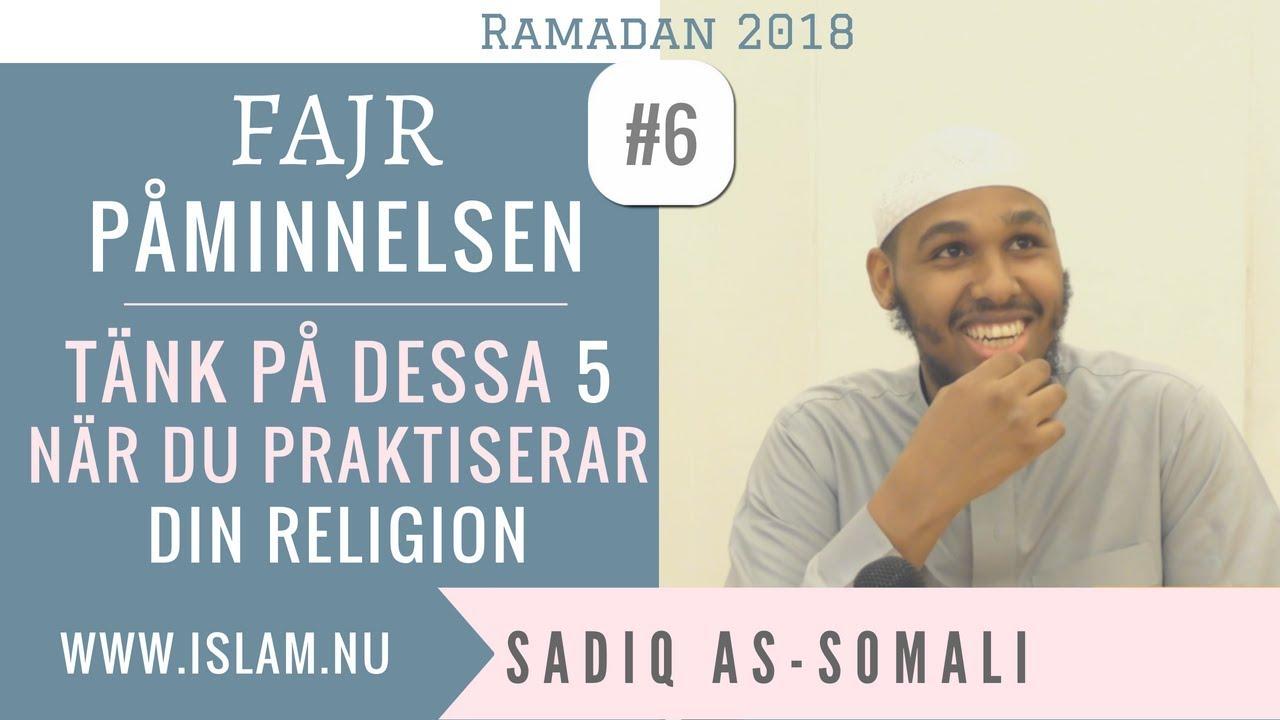 Fajr Påminnelse #6 | Tänk på dessa 5 när du praktiserar din religion | Sadiq as-Somali
