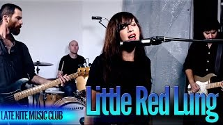 Late Nite Music Club with Little Red Lung - Ep. 12