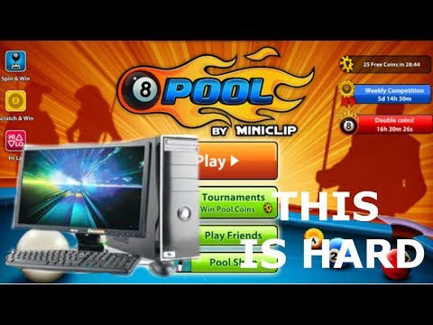 Lets Play On PC *8 Ball Pool*