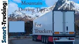Mountain Driving Tips For Truck Drivers - Handle That Big Rig Like a Pro
