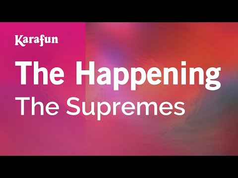 Karaoke The Happening - The Supremes *