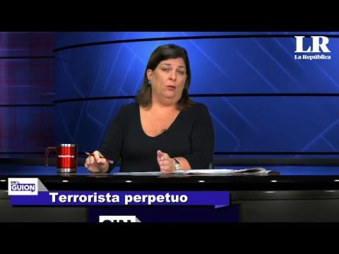 Terrorista perpetuo - SIN GUION con Rosa María Palacios