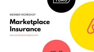 Marketplace Insurance Workshop