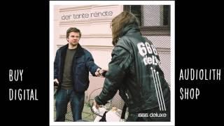 Der Tante Renate - 666 Deluxe (Full Album) [Audio]