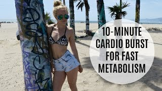 10 Minute Cardio Burst For Fast Metabolism | MFit