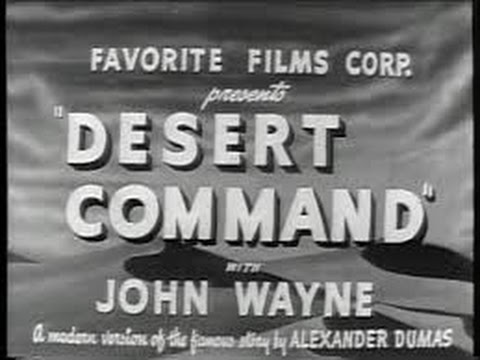 DESERT COMMAND (1946) John Wayne  Lon Chaney Jr.